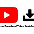 Cara Download Video Youtube Tanpa Aplikasi Paling Mudah Dilakukan
